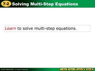 Learn  to solve multi-step equations .