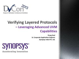 Verifying Layered Protocols  –  Leveraging Advanced UVM Capabilities