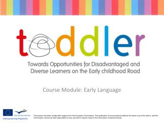 Course Module: Early  Language