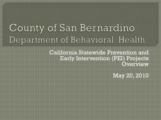 County of San Bernardino Department of Behavioral  Health