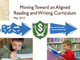 Moving Toward an Aligned Reading and Writing Curriculum