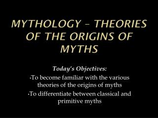 Mythology – Theories of the Origins of Myths