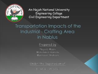 Transportation Impacts of the Industrial - Crafting  Area in Nablus
