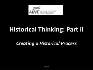 Historical Thinking: Part II