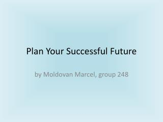 Plan Your Successful Future