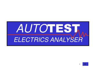 AUTO TEST ELECTRICS ANALYSER