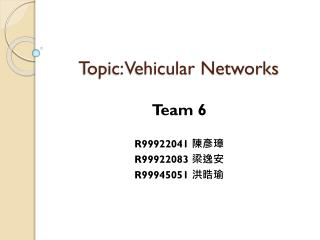 Topic: Vehicular Networks