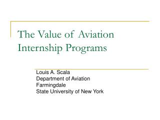 The Value of Aviation Internship Programs