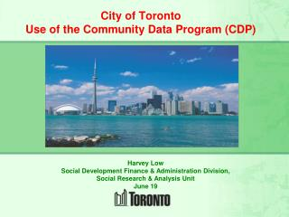 CITY OF TORONTO SOCIAL RESEARCH and RESOURCES FOR THE COMMUNITY