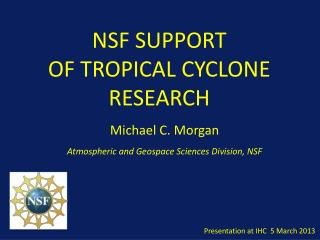 NSF SUPPORT  OF TROPICAL CYCLONE RESEARCH