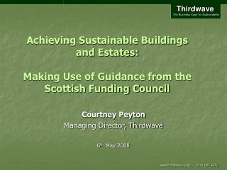 Achieving Sustainable Buildings and Estates:  Making Use of Guidance from the Scottish Funding Council