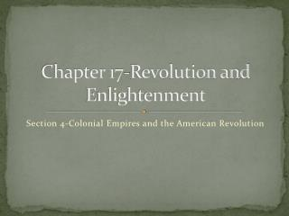 Chapter 17-Revolution and Enlightenment