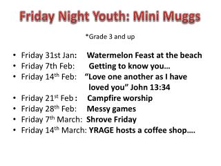 *Grade 3 and up Friday 31st Jan :      Watermelon Feast at the beach