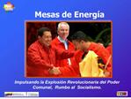 Integrantes y voceros as  de las Mesas de Energ a