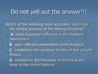 Do not yell out the answer!!!