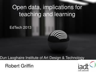 Open data, implications for teaching and learning