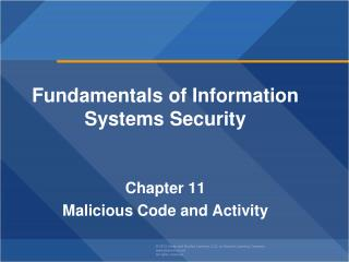 Fundamentals of Information Systems Security Chapter  11 Malicious Code and Activity