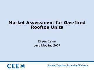 Market Assessment for Gas-fired Rooftop Units