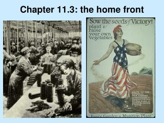 Chapter 11.3: the home front