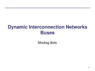 Dynamic Interconnection Networks Buses