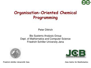 Organisation -Oriented Chemical Programming