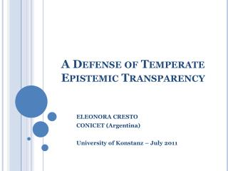 A  Defense  of  Temperate Epistemic Transparency