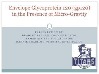 Envelope Glycoprotein 120 (gp120) in the Presence of Micro-Gravity