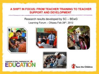 A SHIFT IN FOCUS: FROM TEACHER TRAINING TO TEACHER SUPPORT AND DEVELOPMENT