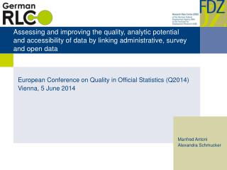 European Conference on Quality in Official Statistics (Q2014 ) Vienna,  5  June 2014