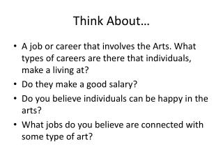 Think About…