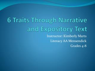 6 Traits Through Narrative and Expository Text