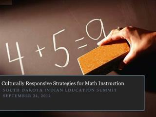Culturally Responsive Strategies for Math Instruction