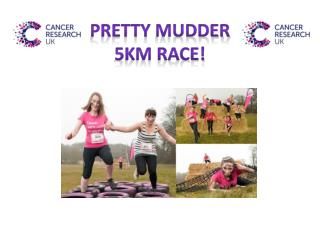 Pretty  mudder 5km race!