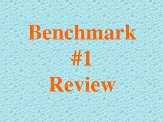 Benchmark #1  Review