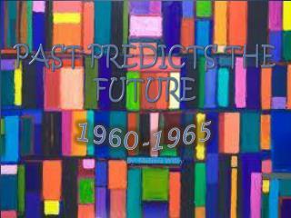 Past Predicts the Future