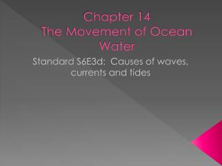 Chapter 14 The Movement of Ocean Water