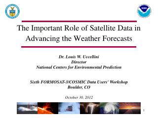 The Important Role of Satellite Data in Advancing the Weather  Forecasts