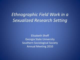 Ethnographic Field Work in a Sexualized Research Setting