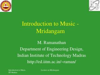 Introduction to Music -  Mridangam