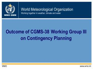 Outcome of CGMS-38 Working Group III on Contingency Planning