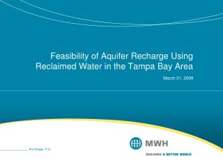 Feasibility of Aquifer Recharge Using Reclaimed Water in the Tampa Bay Area March 31, 2009