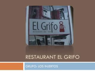 RESTAURANT EL GRIFO