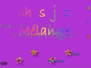 ch   s  j  z   Mélangés