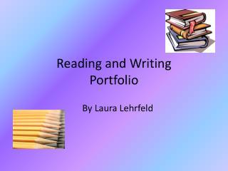 Reading and Writing Portfolio