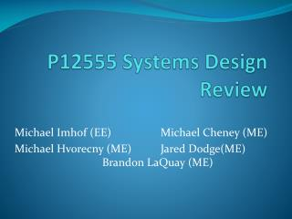 P12555 Systems Design Review