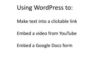 Making text into a clickable link in a WordPress blog