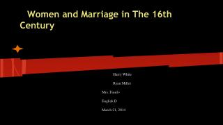 Women and Marriage in The 16th Century