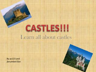 L earn all about castles