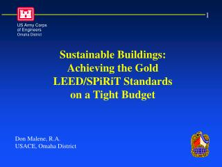 Sustainable Buildings: Achieving the Gold LEED/SPiRiT Standards on a Tight Budget