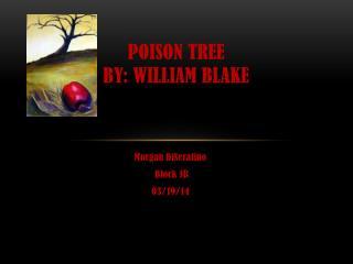 Poison Tree By: William Blake